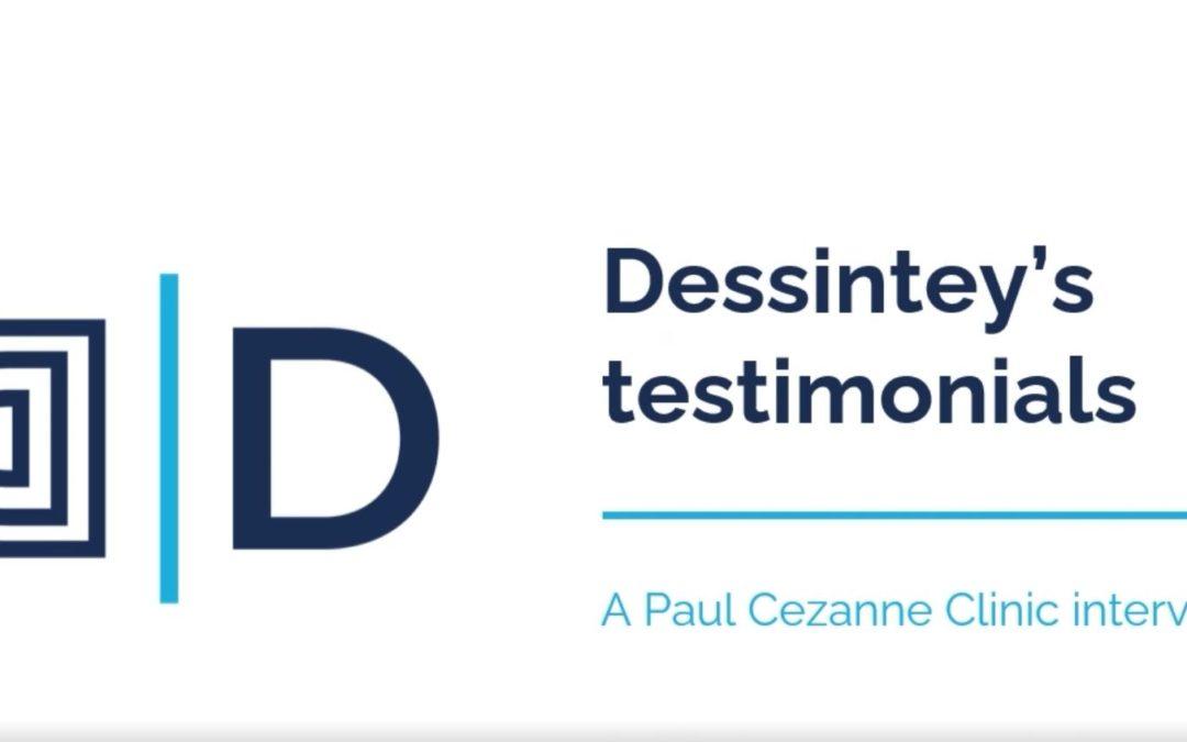 Dessintey's testimonials – A Paul Cézanne Clinic interview